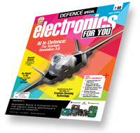 Electronics For You Magazine- July 2019 Edition