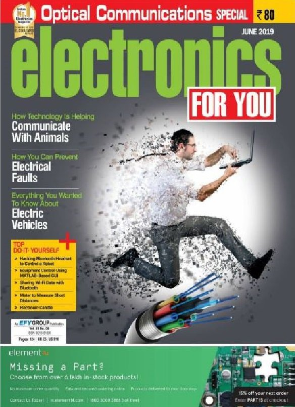 Electronics For You Magzine- June 2019 Edition