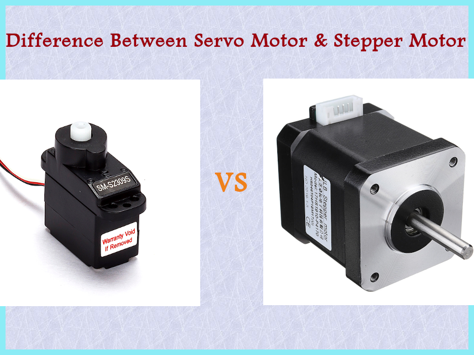Servo Motor Vs Stepper Motor