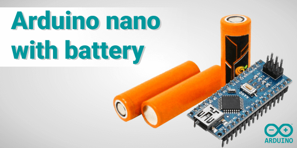arduino nano with battery