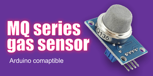 MQ Series Gas Sensor