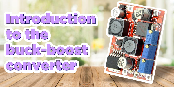 introduction to the buck-boost converter