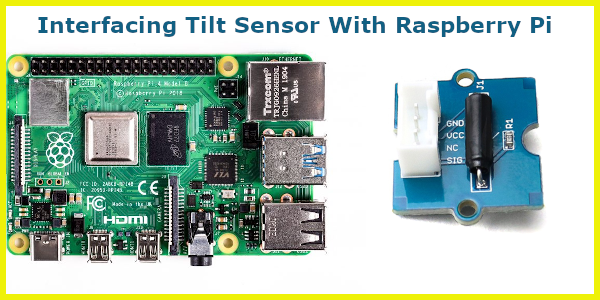 Tilt Sensor interfacing with raspberry pi