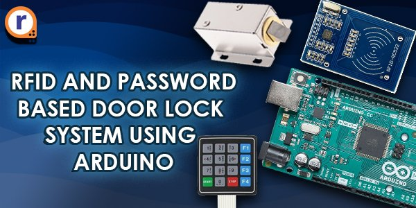 RFID and Passward based Door Lock System