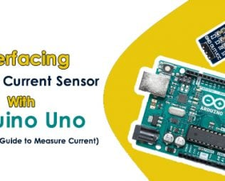 Interfacing ACS712 Current Sensor with Arduino - Step by Step Guide to Measure Current