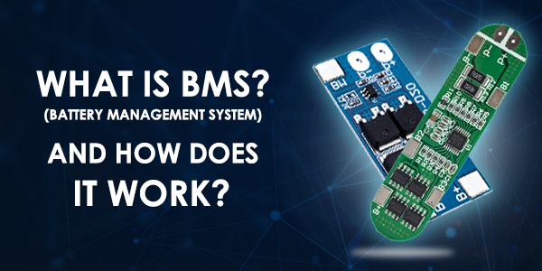 What is BMS? - Battery Management System and It's Working