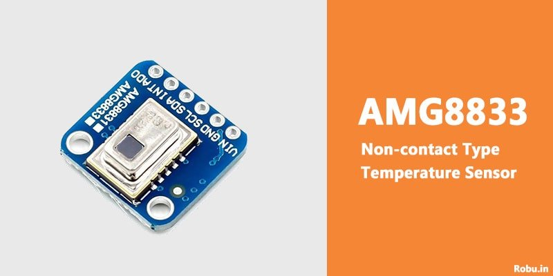 AMG8833 Non-contact Type Temperature Sensor - Robu.in