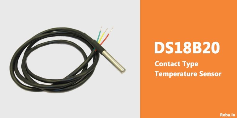 Contact Type Temperature Sensor - DS18B20
