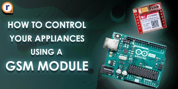 Control Your Motor Using GSM Module - Complete Guide - Robu