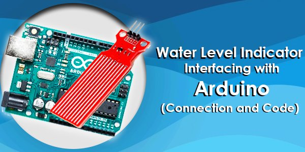 Water level indicator interfacing with Arduino
