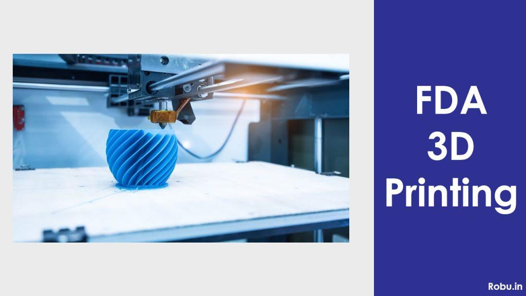 FDA 3D Printing