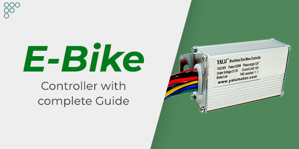 How to choose E-bike controller